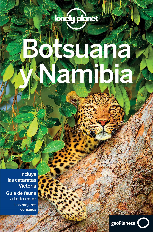 Botsuana Y Namibia 2017 (lonely Planet) por Anthony Ham;                                                           Trent Holden
