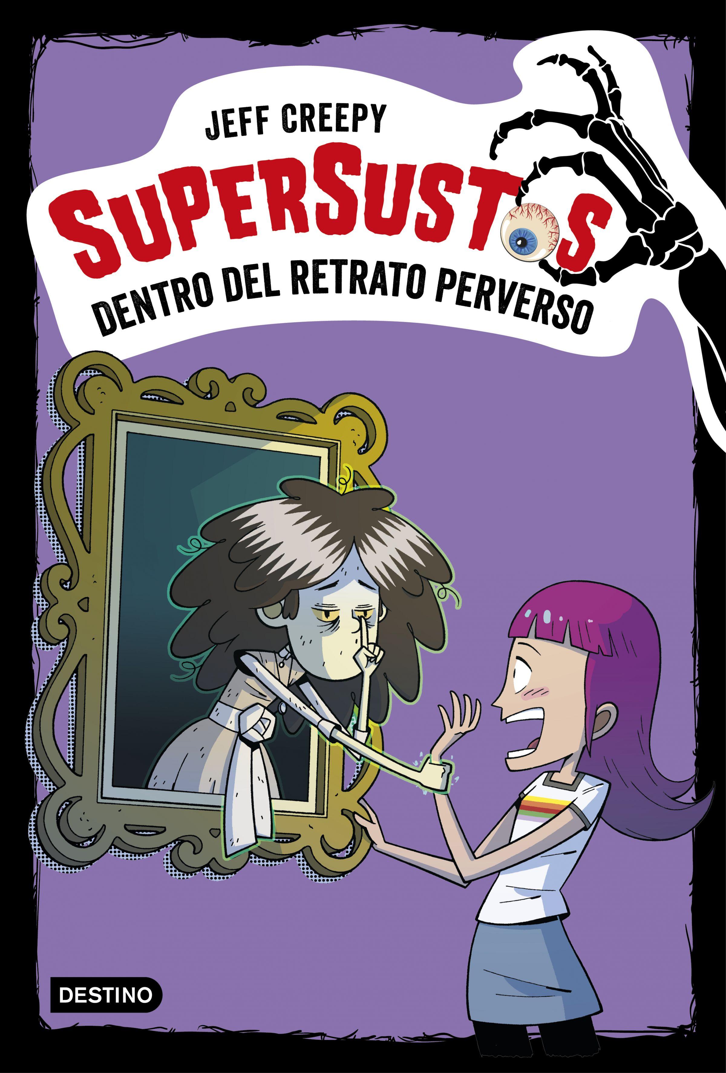 Supersustos 4: Dentro Del Retrato Perverso por Jeff Creepy