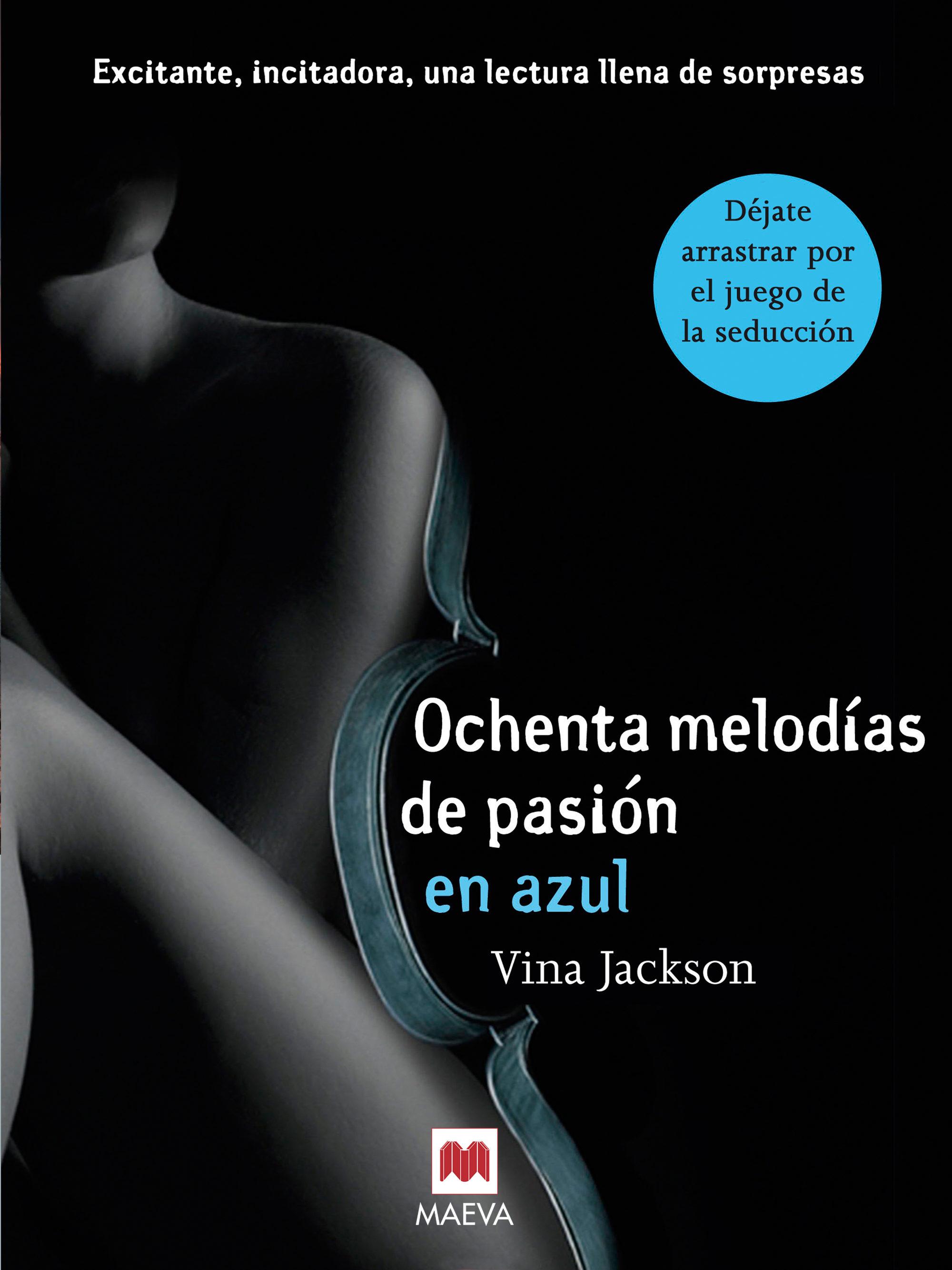 ochenta melodías de pasión en azul (ebook)-vina jackson-9788415532644