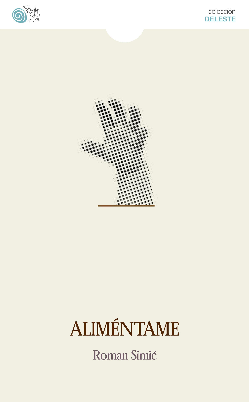 Aliméntame, de Roman Simic