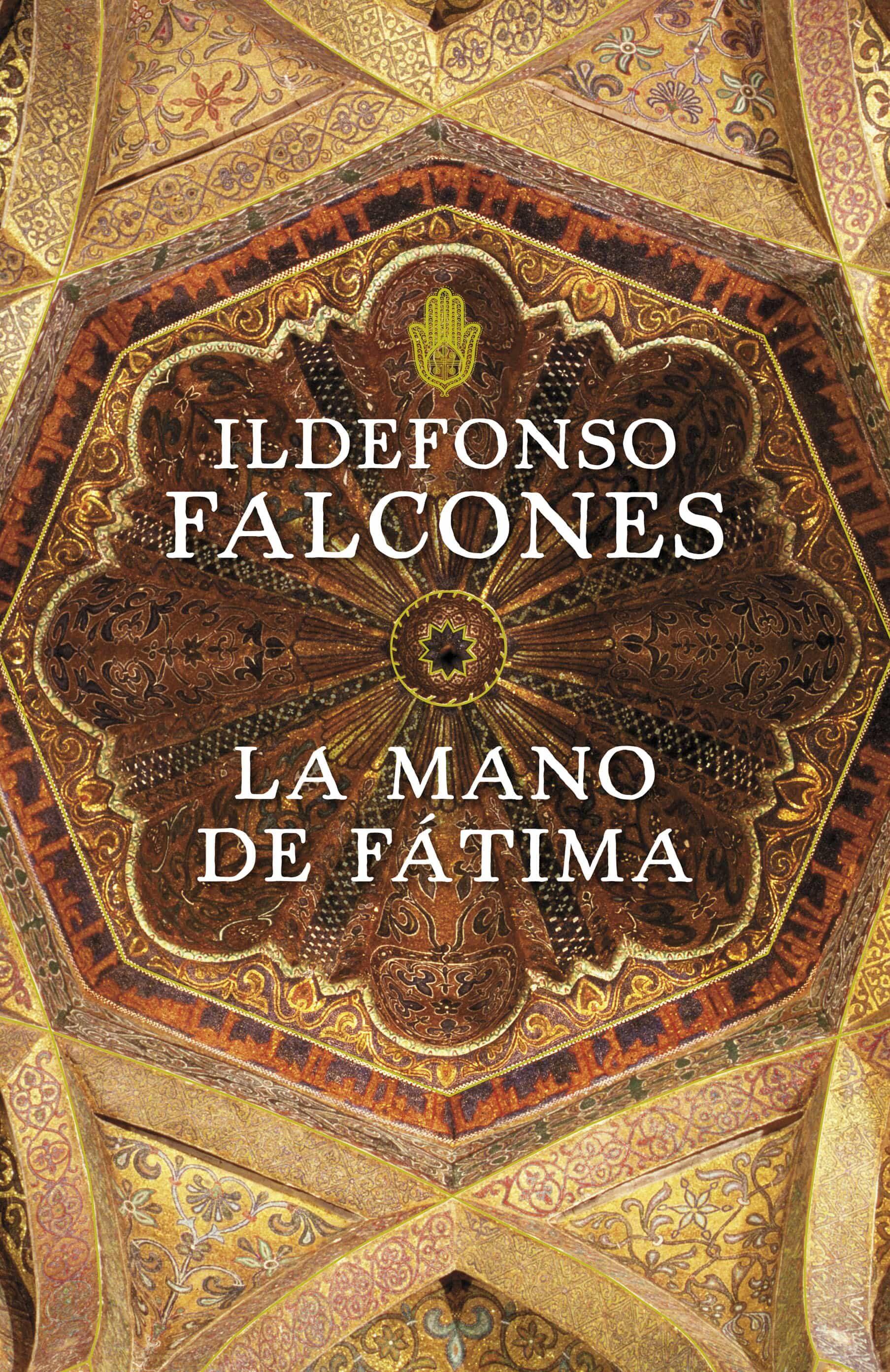 Resultado de imagen para la mano de fatima ildefonso falcones