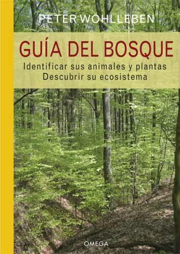 Guia Del Bosque por Peter Wohlleben