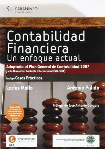 Contabilidad Financiera: Un Enfoque Actual (adaptado Al Pgc 2007) por Antonio Pulido;                                                                                    Carlos Mayo epub
