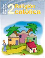 Proyecto Maná, Religión Católica, 2 Educación Primaria por Vv.aa.