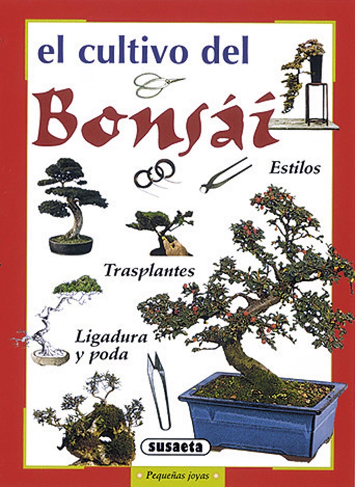 El Cultivo Del Bonsai por Vv.aa.