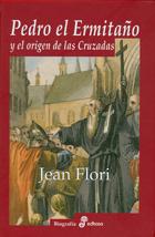 Pedro El Ermitaño Y El Origen De Las Cruzadas por Jean Flori Gratis