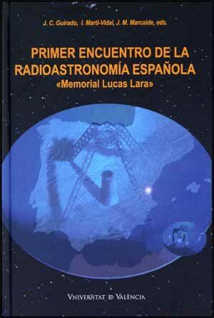 Primer Encuentro De La Radioastronomia Española por J.c. Guirado