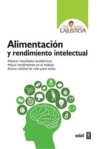 alimentacion y rendimiento intelectual-ana maria lajusticia bergasa-9788441437944