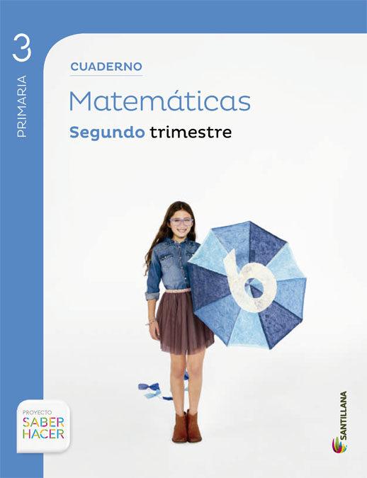 cuaderno matematicas 2 3º trimestre saber hacer-9788468013244