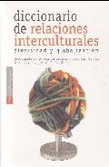 Diccionario De Relaciones Interculturales. Diversidad Y Globaliza Cion por Vv.aa. epub