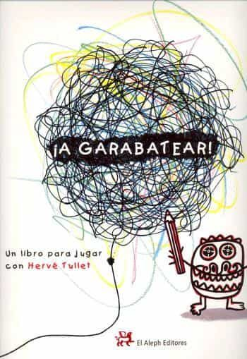 ¡a Garabatear! por Herve Tullet epub