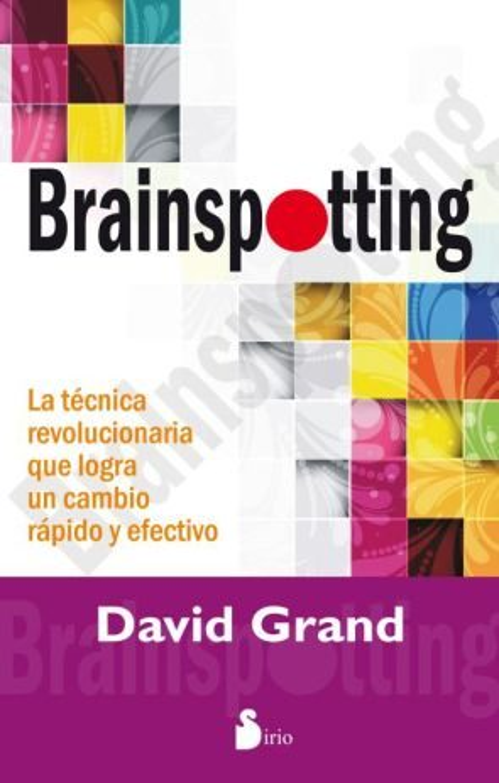 Brainspotting   por David Grand