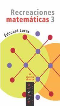 3 Recreaciones Matematicas por Edouard Lucas epub