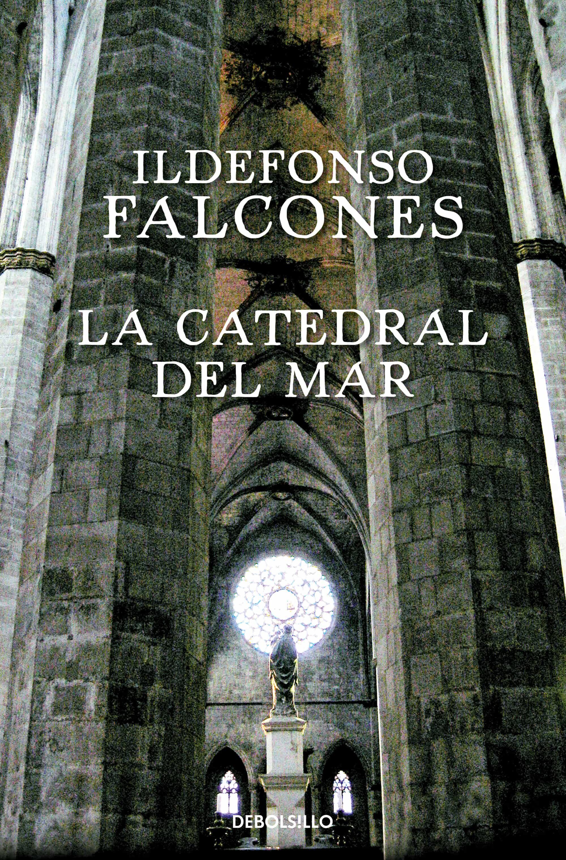 Resultado de imagen de La Catedral del Mar, de Ildefonso Falcones