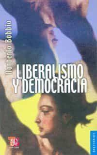 Liberalismo Y Democracia (6ª Ed.) por Norberto Bobbio epub