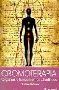 Cromoterapia. Origenes Y Fundamentos Cientificos por Ondina Balzano epub