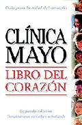 Libro Del Corazon: Guia De La Clinica Mayo por Vv.aa. Gratis