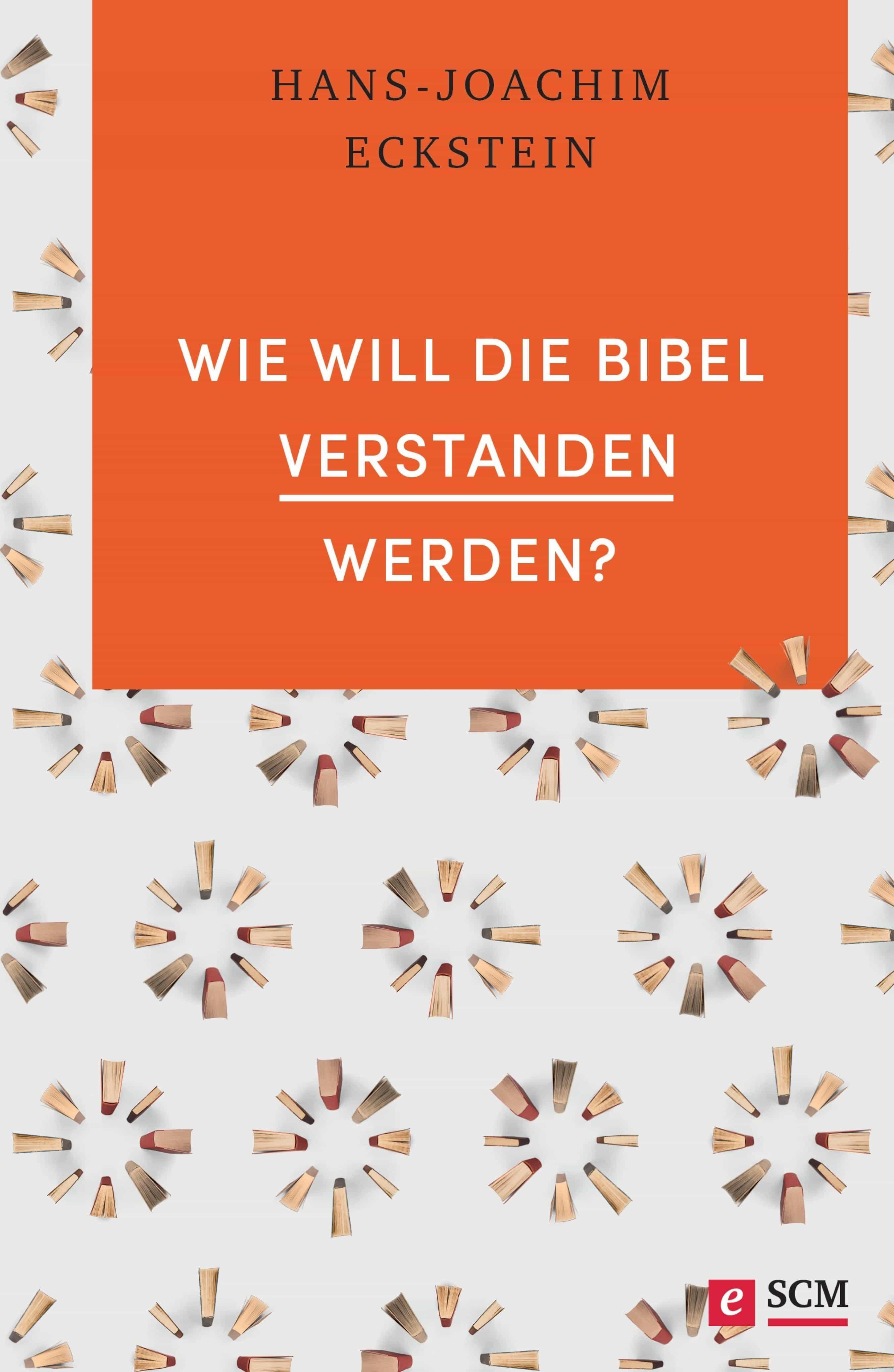 Wie Will Die Bibel Verstanden Werden?   por Hans-joachim Eckstein epub