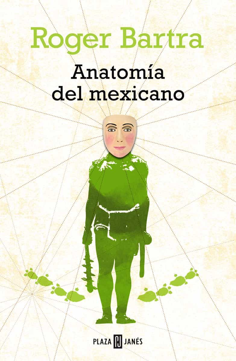 ANATOMÍA DEL MEXICANO EBOOK | ROGER BARTRA | Descargar libro PDF o ...