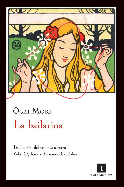 la bailarina (2ª ed)-ogai mori-9788415130154