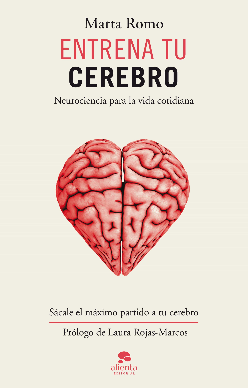 Entrena tu cerebro ebook marta romo 9788415678854