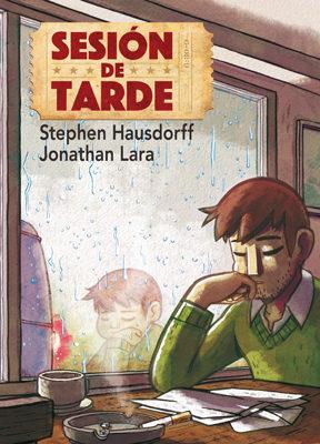 Sesion De Tarde por Stephen Hausdorff;                                                                                                                                                                                                          Jonathan Lara epub