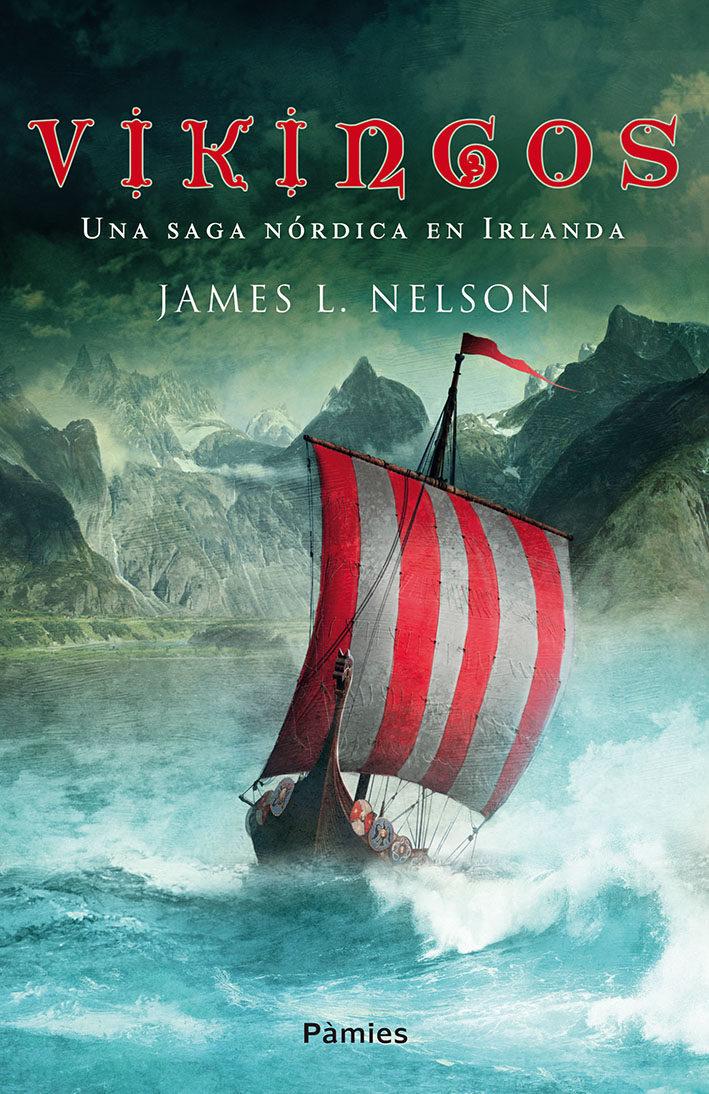 Resultado de imagen de Vikingos, de James L. Nelson
