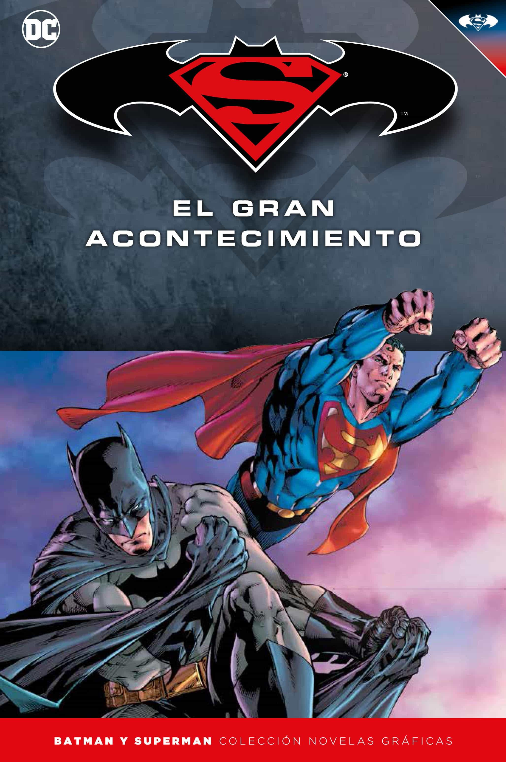 BATMAN Y SUPERMAN - COLECCION NOVELAS GRAFICAS NUMERO 18: BATMAN/ SUPERMAN:EL GRAN ACONTECIMIENTO