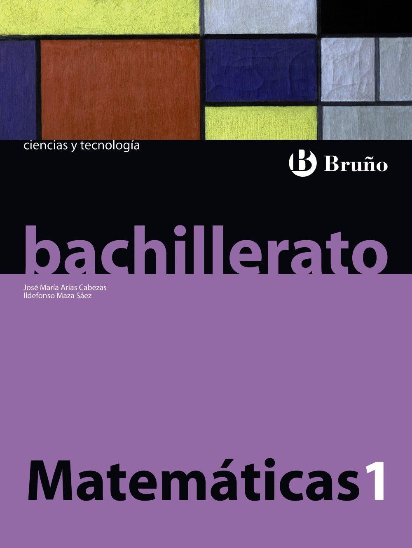Matemáticas 1 Bachillerato por Vv.aa.