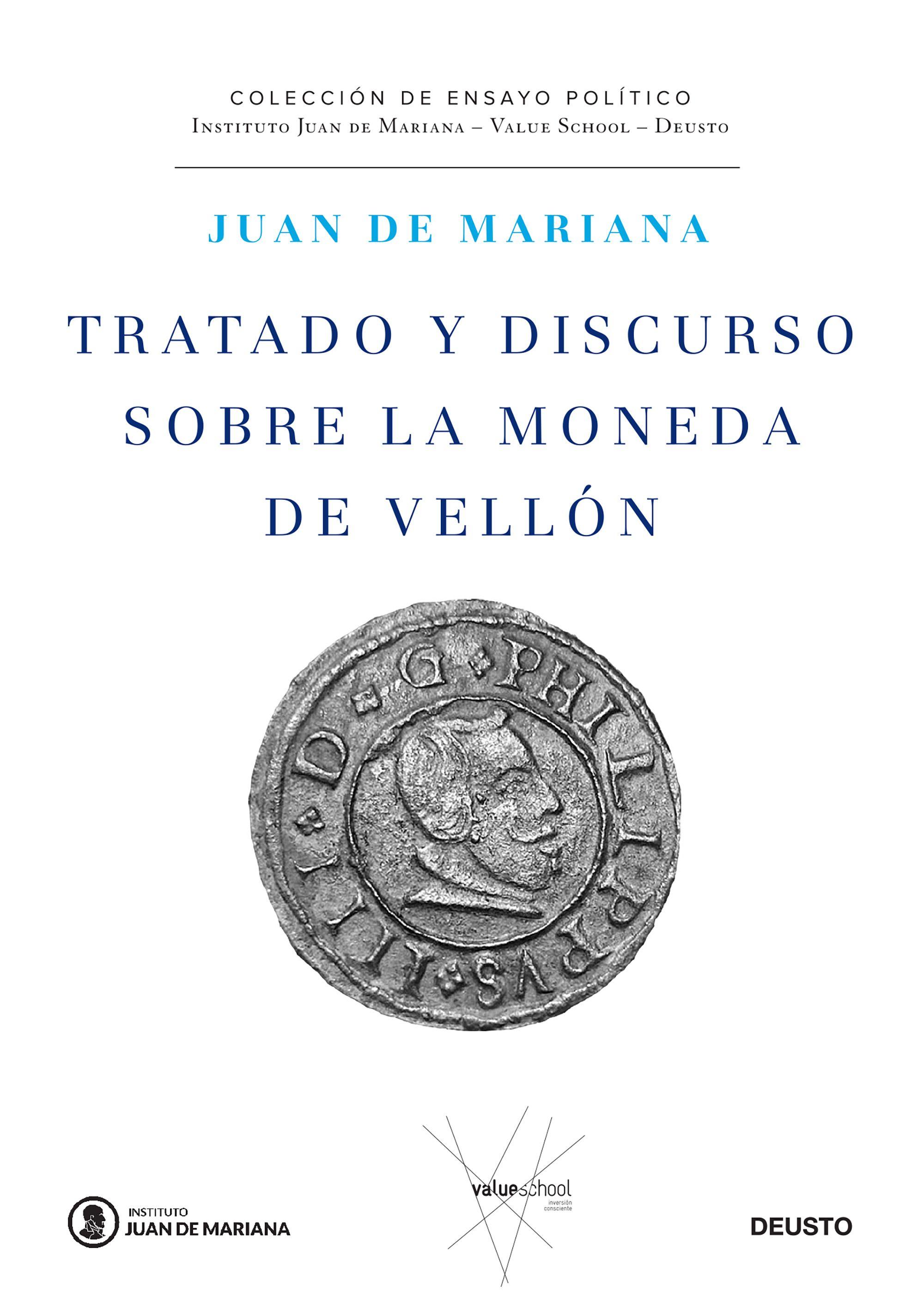 Tratado Y Discurso Sobre La Moneda De Vellon por Juan De Mariana