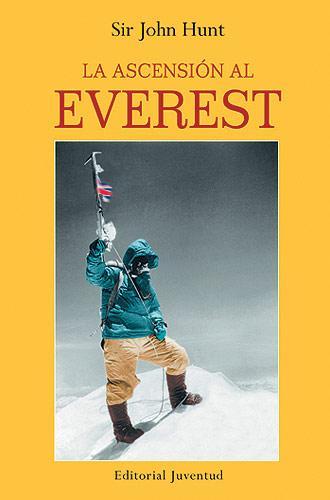La Ascension Al Everest (11ª Ed) por John Hunt