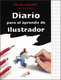 Diario Para El Aprendiz Del Ilustrador por Sylvete Guindole