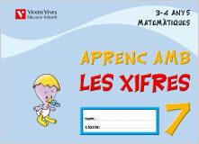 Aprenc Amb Les Xifres 07 (3-4 Anys) por Vv.aa.