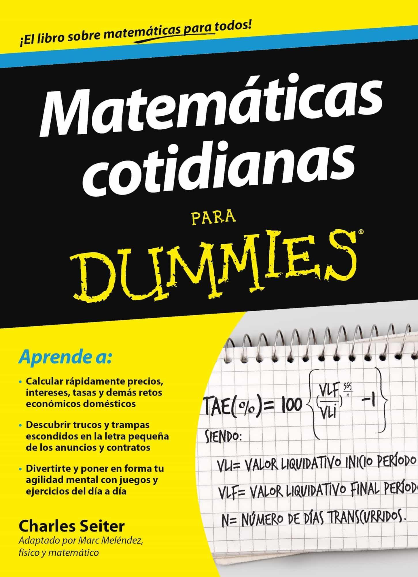 MATEMÁTICAS COTIDIANAS PARA DUMMIES | CHARLES SEITER | Comprar libro ...