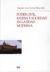 Poder Civil, Iglesia Y Sociedad En La Edad Moderna por Vv.aa.
