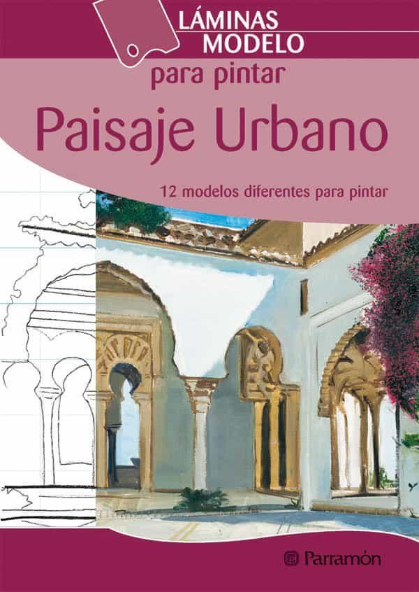Laminas Modelos Para Pintar Paisaje Urbano por Vv.aa. epub