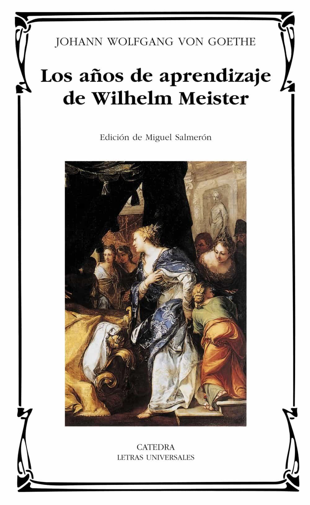 Los Años De Aprendizaje De Wilhelm Meister por Johann Wolfgang Von Goethe