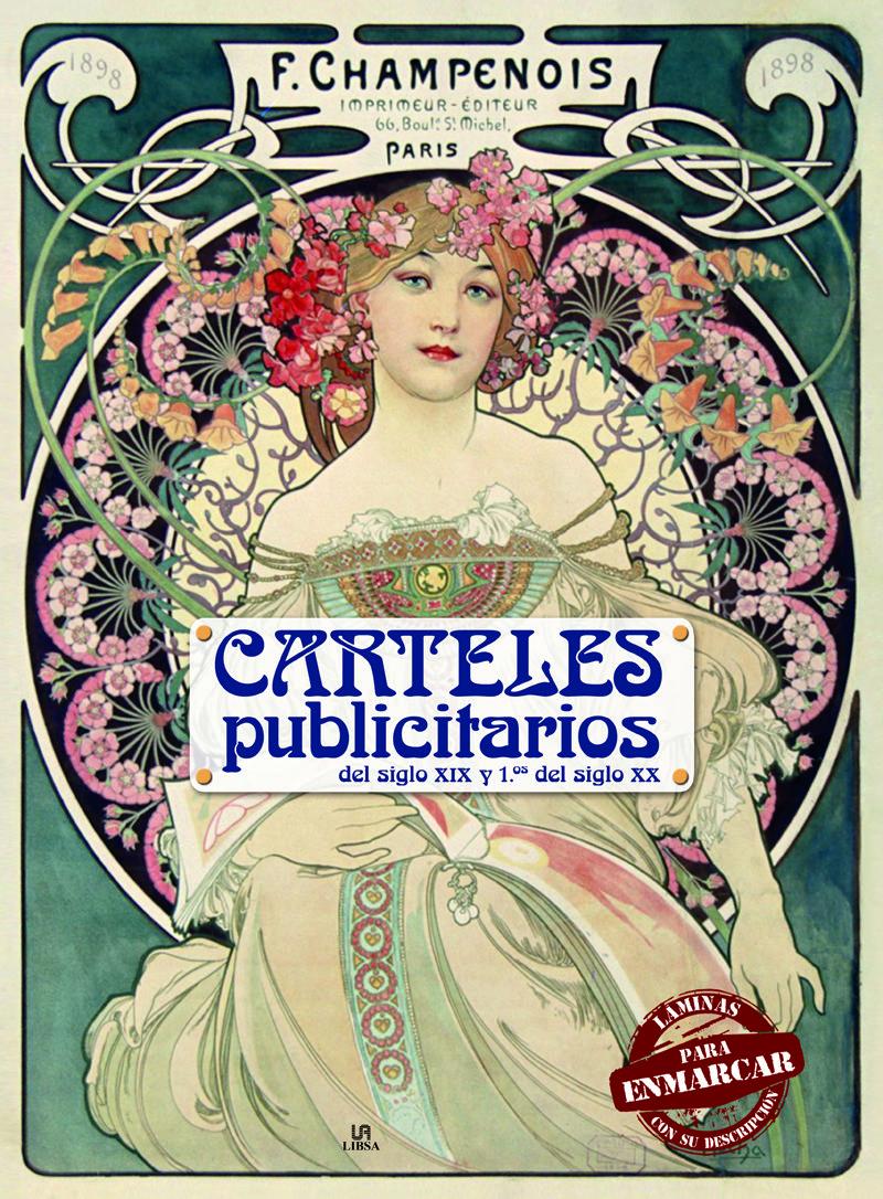 CARTELES PUBLICITARIOS: DEL SIGLO XIX Y PRIMEROS DEL SIGLO XX | VV ...