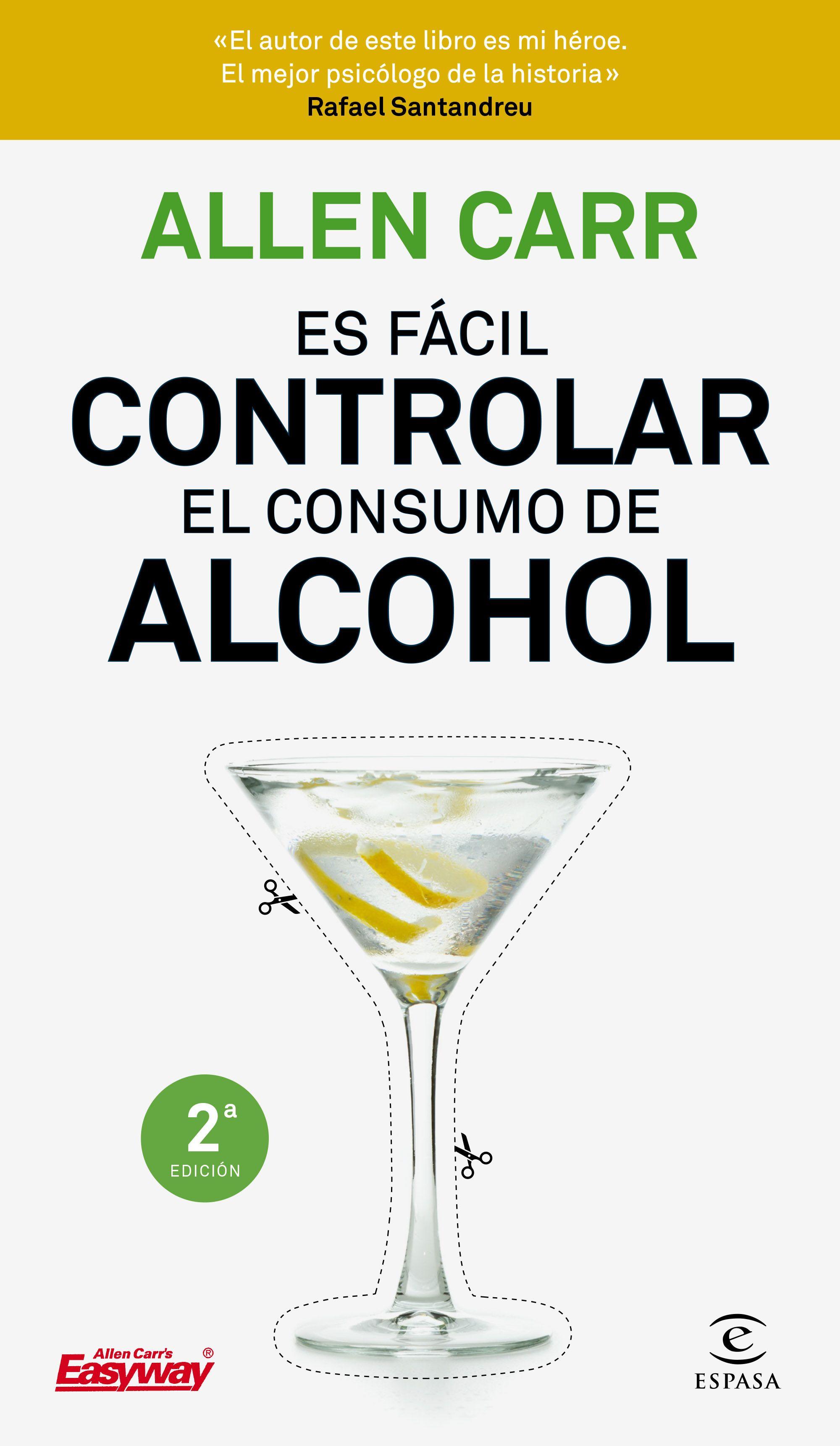 es facil controlar el consumo de alcohol-allen carr-9788467052954