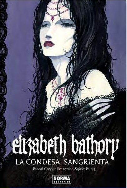 elizabeth bathory la condesa sangrienta libro