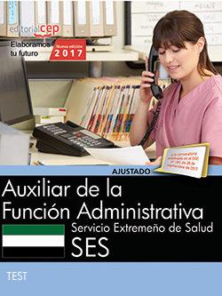 Auxiliar De La Función Administrativa. Servicio Extremeño De Salud. Test por Desconocido
