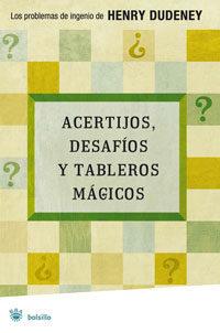 Acertijos, Desafios Y Tableros Magicos por Henry Dudeney Gratis