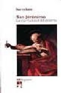 San Jeronimo: La Espiritualidad Del Desierto por Francisco Moreno Gratis