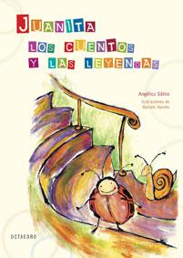 Juanita Los Cuentos Y Las Leyendas por Angelica Satiro Gratis