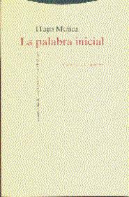 La Palabra Inicial: La Mitologia Del Poeta En La Obra De Heidegge R (2ª Ed) por Hugo Mujica