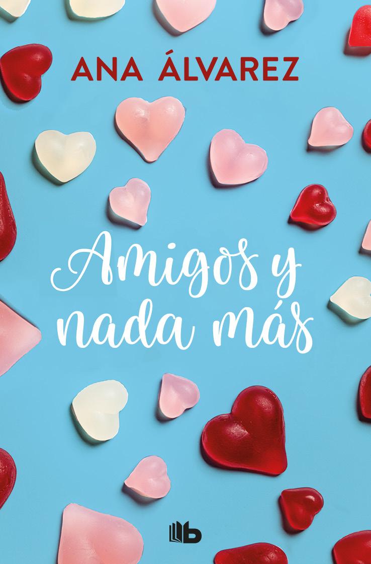 amigos y nada mas (serie amigos 5)-ana alvarez-9788490706954