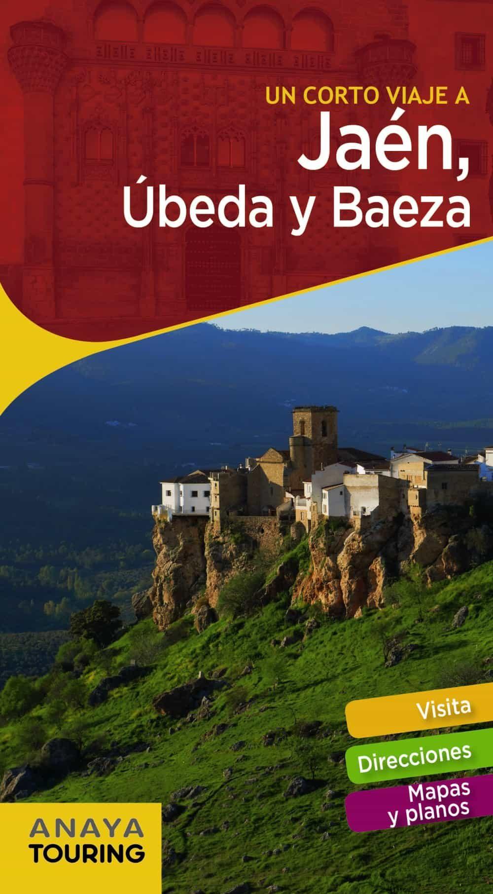 Un Corto Viaje A Jaén, Úbeda Y Baeza 2018 (guiarama Compact) (2ª Ed.) por Vv.aa.
