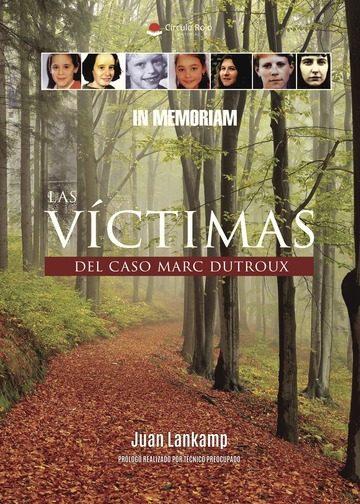 Resultado de imagen de Libro: Las Víctimas Del Caso Marc Dutroux.