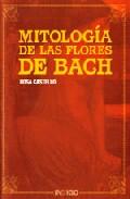 Mitologia De Las Flores De Bach por Rosa Castello Vega Gratis