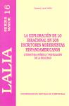 La Exploracion De Lo Irracional En Los Escritores Modernistas His Panoamericanos: Literatura Onirica Y Poetizacion De La Realidad por Carmen Luna Selles